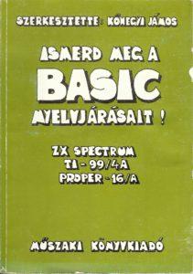 Ismerd meg a BASIC nyelvjárásait ZX Spectrum, TI-99/4A, Proper 16/A